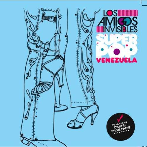 Los Amigos Invisibles - Superpop Venezuela - Zortam Music