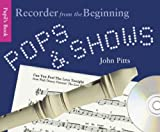 John Pitts Pops and Shows: Recorder from the Beginning (Book & CD)