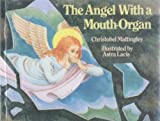 The Angel with a Mouth Organ (Knight Books)