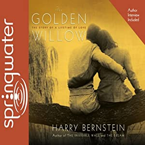 The Golden Willow | [Harry Bernstein]