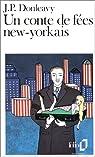 Un conte de f�es new-yorkais par Donleavy