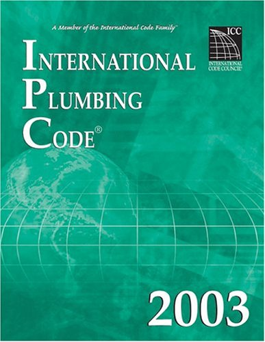 2003 International Plumbing Code - Soft-cover - ICC (distributed by Cengage Learning) - IC-3200S03 - ISBN: 1892395622 - ISBN-13: 9781892395627