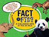 img - for Fact or Fib?: A Challenging Game of True or False book / textbook / text book