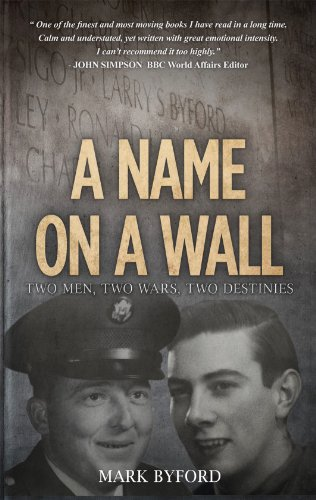 A Name on a Wall: Two Men, Two Wars, Two Destinies