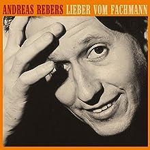 Lieber vom Fachmann (       ungekürzt) von Andreas Rebers Gesprochen von: Andreas Rebers