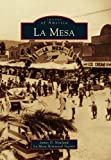 img - for La Mesa (Images of America) (Images of America (Arcadia Publishing)) book / textbook / text book