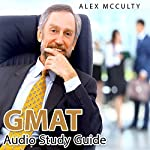 GMAT Audio Study Guide | Alex McCulty