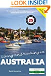Living and Working in Australia: A Su...