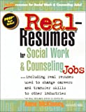 img - for Real Resumes for Social Work and Counseling Jobs: Including Real Resumes Used to Change Careers and Transfer Skills to Other Industries (Real-resumes (Real-Resumes Series) book / textbook / text book