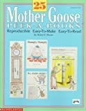 25 Mother Goose Peek-A-Books (Grades K-2)