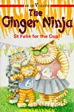 Ginger Ninja: St.Felix's for the Cup Bk. 4