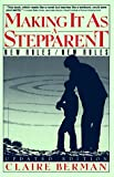 Making It as a Stepparent: New Roles/New Rules (0060970197) by Berman, Claire