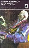 Oncle Vania (French Edition) (2742701842) by Tchekhov, Anton Pavlovitch
