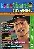 Easy Charts Play-Along: Die größten Hits spielerisch leicht gesetzt. Band 5. C/Eb/Bb-Instrument. Spielbuch mit CD. (Music Factory)