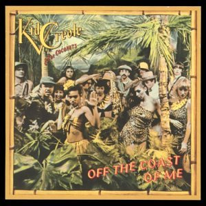 Kid Creole & the Coconuts - Off the Coast of Me - Zortam Music