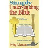 Simply Understanding the Bible ~ Irving Lester Jensen