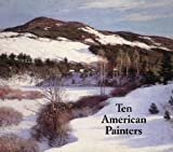 Ten American Painters (0945936079) by William H. Gerdts