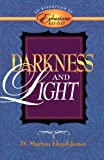 img - for Darkness and Light: An Exposition of Ephesians 4:17-5:17 book / textbook / text book
