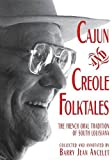 img - for Cajun and Creole Folktales: The French Oral Tradition of South Louisiana book / textbook / text book