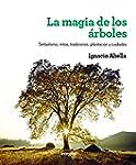 La magia de los �rboles (ILUSTRADOS I...