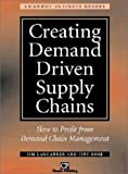 img - for Creating Demand Driven Supply Chains: How to Profit from Demand Chain Management (Chandos Business Guides: Purchasing & Procurement) book / textbook / text book