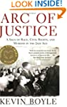 Arc of Justice: A Saga of Race, Civil...