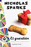 Nicholas Sparks El Guardian = The Guardian