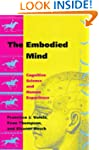 The Embodied Mind: Cognitive Science...