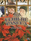 La Flor de Pascua (Spanish Edition)