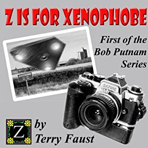 Z is for Xenophobe Audiobook
