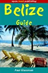Belize Guide: 11th Edition