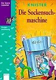 Die Sockensuchmaschine. ( Ab 8 J.)
