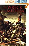 The Wreck of the Medusa: The Most Fam...