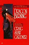 The Dragon Circle: Dragon Burning (0441004784) by Gardner, Craig Shaw