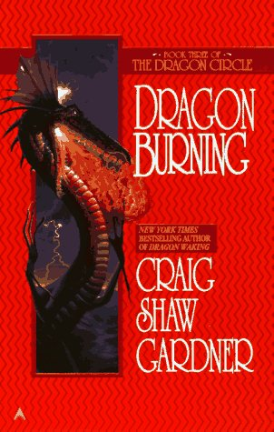Dragon Burning, Gardner,Craig Shaw