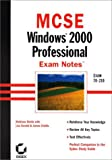 img - for MCSE: Windows 2000 Professional Exam Notes Exam 70-210 book / textbook / text book