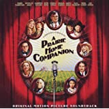 "A Prairie Home Companionvon ""Ost-Original Soundtrack"""