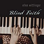 Blind Faith | Ellen Wittlinger