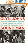 Sound Man: A Life Recording Hits with...