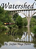 Watershed: A Memoir (Homeless Teens True Story)