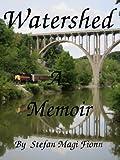 Watershed: A Memoir (Homeless Teen's True Story)