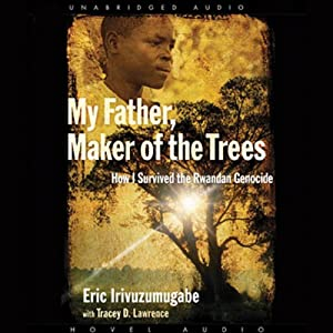 My Father, Maker of the Trees Audiobook