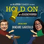 Ep. 38: Janeane Garofalo Searches for Meaning (Live!)   Eugene Mirman,Janeane Garofalo