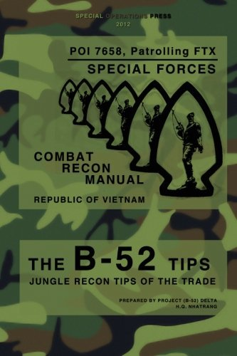 the-b-52-tips-combat-recon-manual-republic-of-vietnam-poi-7658-patrolling-ftx-special-forces-by-proj