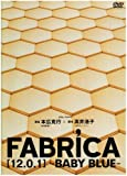 FABRICA[12.0.1]-BABY BLUE- [DVD]