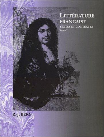 Littérature Franaise: Textes et Contextes