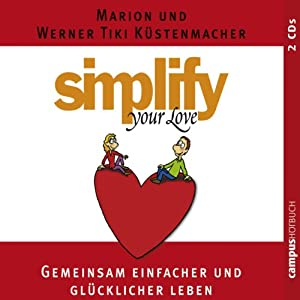 Simplify Your Love Hörbuch