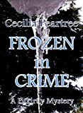 img - for Frozen in Crime (Pitkirtly Mysteries Book 5) book / textbook / text book