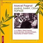 Marius, Fanny, César, Topaze | Marcel Pagnol