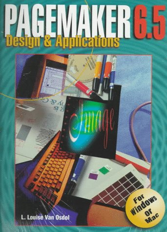 Pagemaker 6.5: Design and Applications for Windows